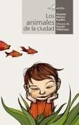 Los animales de la ciudad - Muñoz Puelles, Vicente