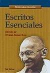 Escritos esenciales - Gandhi, Mahatma