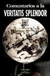 """Comentarios a la """"Veritatis Splendor"""" (ESTUDIOS Y ENSAYOS, Band 27)"""