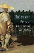El corazón del jabalí - Porcel, Baltasar