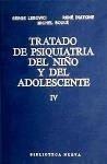 Tratado de psiquiatría del niño y del adolescente (IV). Psicopatología II: La expresión manifiesta de los trastornos y su comprensión