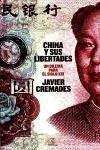 China y sus libertades - Cremades, Javier