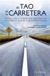 El tao de la carretera - Cuesta Puertes, José Miguel Rubio Sánchez, José