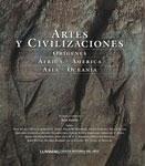 Artes y civilizaciones : orígenes : África, América, Asia, Oceanía