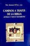 Caminos a través de la Biblia : Antiguo y Nuevo Testamento - Jeanne d'Arc, Sor