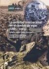 La sociedad internacional en el cambio de siglo (1885-1919) - Echeverría Jesús, Carlos García Picazo, Paloma Olmos Sánchez, Isabel