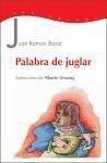 Palabra de juglar - Barat Dolz, Juan Ramón