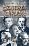 Escritores conversos : la inspiración espiritual en una época de incredulidad - Pearce, Joseph