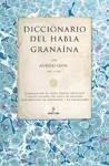 Diccionario del habla granaína - Leyva Almendros, Alfredo