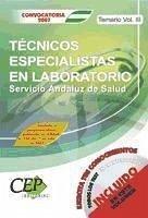 TEMARIO VOL. III. OPOSICIONES TÉCNICOS ESPECIALISTAS EN LABORATORIO. SERVICIO ANDALUZ DE SALUD (SAS) - Puente Ibáñez, Pilar