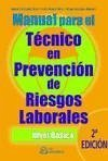 Manual para el técnico en prevención de riesgos laborales, nivel básico - González Maestre, Diego González Ruiz, Agustín Mateo Floría, Pedro