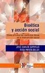 Bioética y acción social : cómo afrontar los conflictos éticos en la intervención social - Belda Moreno, Rosa María Bermejo, José Carlos