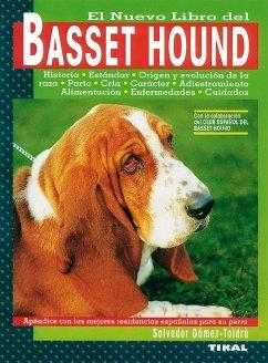 El nuevo libro del basset hound - Gómez-Toldrá, Salvador