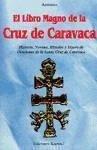 El libro magno de la Cruz de Caravaca