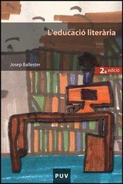 L'educació literària - Ballester, Josep