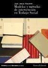 Modelos de intervención en trabajo social - Viscarret Garro, Juan Jesús