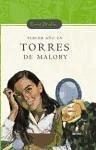 Tercer año en Torres de Malory - Blyton, Enid