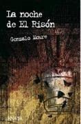 La noche de El Risón - Moure, Gonzalo