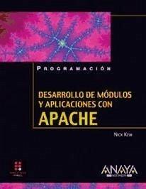 Desarrollo de módulos y aplicaciones con Apache - Kew, Nick