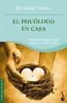 El psicólogo en casa : manual para lograr un mayor bienestar personal y familiar - Tierno, Bernabé