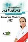 Oposiciones Titulados Medios (ATS), Principado de Asturias. Test y supuestos prácticos - Vargas Fernández, Donato . . . [Et Al. ]