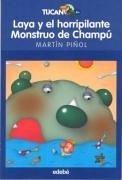 Laya y el horripilante monstruo de champú - Martín Piñol