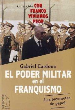 EL PODER MILITAR EN EL FRANQUISMO