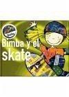 Bimba y el skate - Capdevila Costa, Elisabet Gómez Lecumberri, Cati Hernández Sala, Susanna