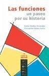 Las funciones : un paseo por su historia - Sánchez Fernández, Carlos Valdés Castro, Concepción