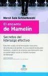 El encanto de Hamelín : secretos del liderazgo efectivo - Sala Schnorkowski, Mercè