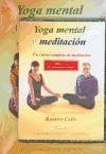 Yoga mental y meditación - Calle, Ramiro