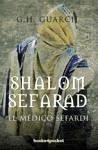 Shalom Sefarad - Guarch, G. H.