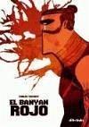 El banyan rojo - Vermut, Carlos