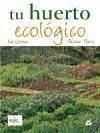 Tu huerto ecológico