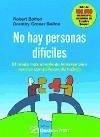 No hay personas difíciles : el modo más simple de llevarse bien con los compañeros de trabajo - Bolton, Dorothy Grover Bolton, Robert