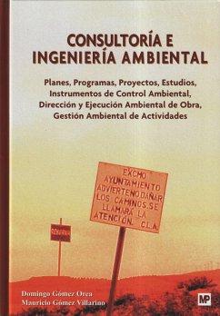Consultoría e ingeniería ambiental - Gómez Orea, Domingo