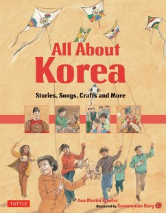 All about Korea: Stories, Songs, Crafts and More - Bowler, Ann Martin