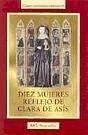 Diez mujeres, reflejo de Clara de Asís - Cremaschi, Chiara Giovanna