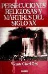 Persecuciones religiosas y mártires del siglo XX - Cárcel Ortí, Vicente