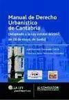 Manual de derecho urbanístico de Cantabria - Fernández García, José Francisco Fernández González, Francisco Javier