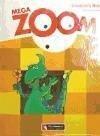 Mega Zoom, 2 Educación Primaria - Zanatta, Theresa