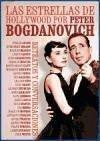 Las estrellas de Hollywood por Peter Bogdanovich : retratos y conversaciones - Bogdanovich, Peter
