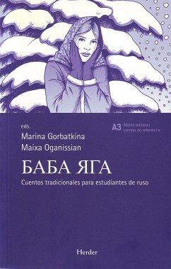Baba Yaga. Cuentos tradicionales para estudiantes de ruso