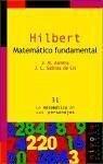 Hilbert, matemático fundamental - Almira Picazo, José María Sabina de Lis, José Claudio