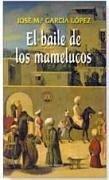 El baile de los mamelucos - García López, José María