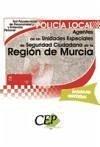 Oposiciones Policía Local, Agentes de las Unidades Especiales de Seguridad Ciudadana, Región de Murcia. Test psicotécnicos, de personalidad y entrevista personal