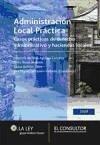 Administración local práctica : casos prácticos jurídicos y económicos