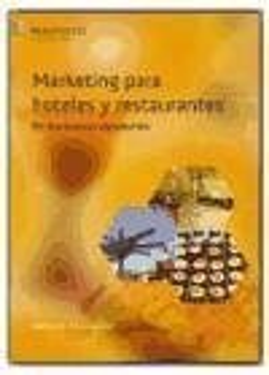 Marketingparahotelesyrestaurantesenlosnuevosescenarios - Felipe Gallego, Jesús