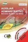 TEMARIO VOL. I. OPOSICIONES AUXILIAR ADMINISTRATIVO. SERVICIO ANDALUZ DE SALUD (SAS)