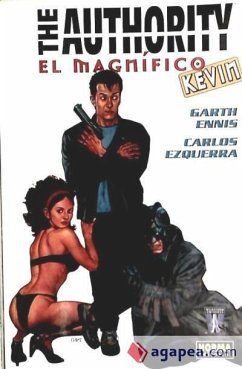 The Authority, El magnífico Kevin - Ennis, Garth Ezquerra, Carlos